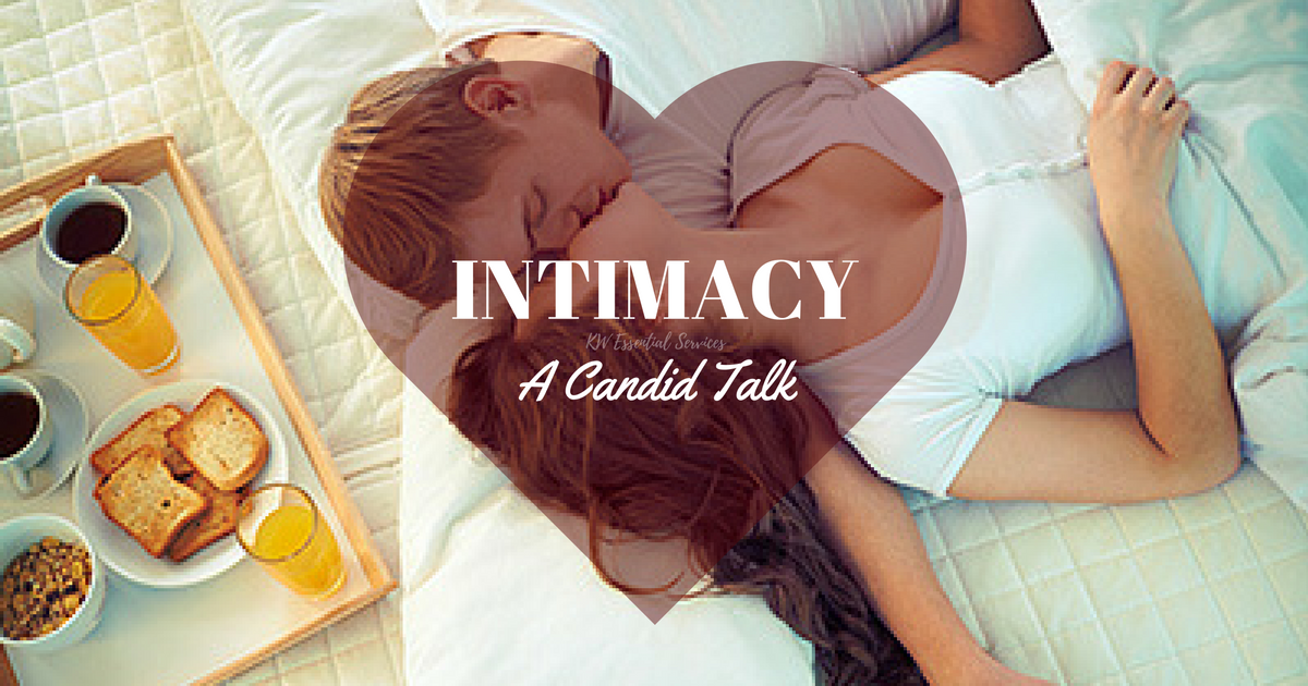 A Candid Talk About Intimacy