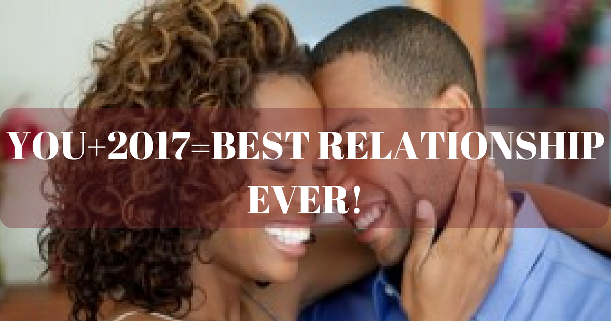 You+2017=Best Relationship Ever!