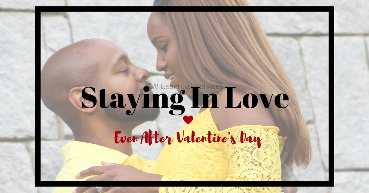 Staying In Love: Even After Valentine's Day