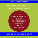 Copy of Promo E-Book The Art of Relationships- 7 Components Every Relationship Should Have